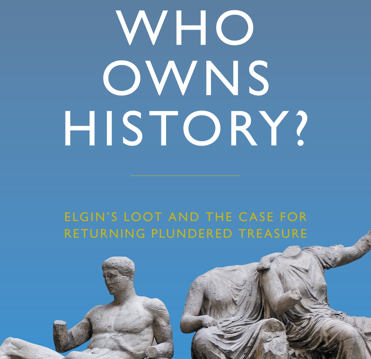 Book of the Month: Who Owns History?